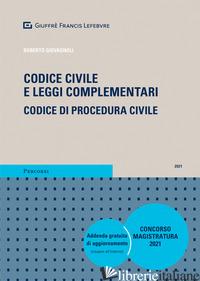 CODICE CIVILE E LEGGI COMPLEMENTARI. CODICE DI PROCEDURA CIVILE. CONCORSO MAGIST - GIOVAGNOLI ROBERTO
