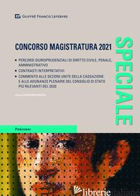SPECIALE CONCORSO MAGISTRATURA 2021 - RUSCICA S. (CUR.)