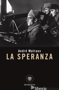 SPERANZA (LA) - MALRAUX ANDRE'