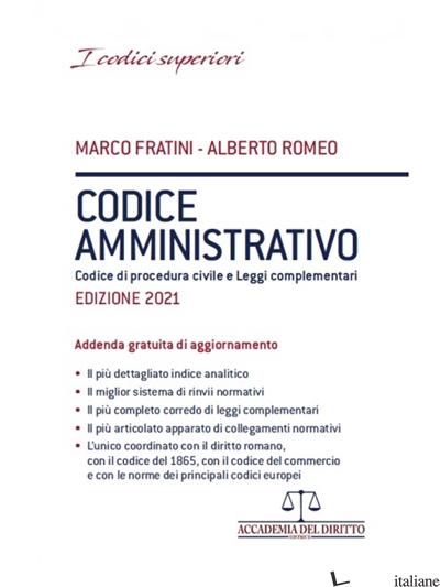 CODICE AMMINISTRATIVO. CODICE DEL PROCESSO AMMINISTRATIVO - FRATINI MARCO; ROMEO ALBERTO