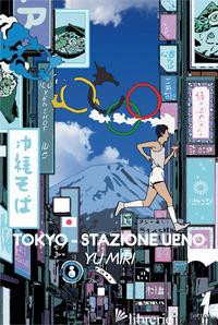 TOKYO. STAZIONE UENO - YU MIRI