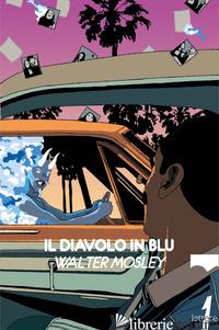 DIAVOLO IN BLU (IL) - MOSLEY WALTER