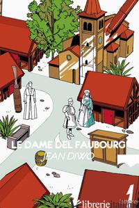 DAME DEL FAUBOURG (LE) - DIWO JEAN