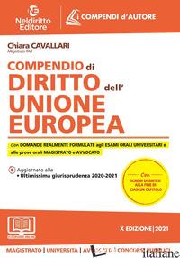 COMPENDIO DI DIRITTO DELL'UNIONE EUROPEA. NUOVA EDIZ. - CAVALLARI CHIARA