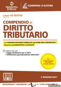 COMPENDIO DI DIRITTO TRIBUTARIO. NUOVA EDIZ. - DE RENTIIS LAURA