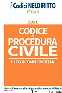 CODICE DI PROCEDURA CIVILE E LEGGI COMPLEMENTARI - ALUISI