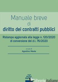 MANUALE BREVE DI DIRITTO DEI CONTRATTI PUBBLICI - MEALE A. (CUR.)