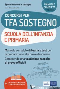 CONCORSI TFA SOSTEGNO DIDATTICO NELLE SCUOLE INFANZIA E PRIMARIA. MANUALE DI PRE - CRISAFULLI V. (CUR.)