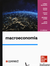MACROECONOMIA. CON CONNECT - DORNBUSCH RUDIGER; FISCHER STANLEY; STARTZ RICHARD; CANULLO GIUSEPPE; PETTENATI
