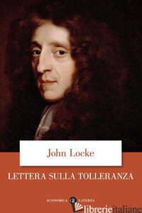 LETTERA SULLA TOLLERANZA - LOCKE JOHN; VIANO C. A. (CUR.)