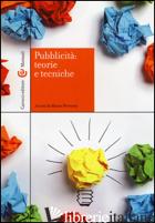 PUBBLICITA': TEORIE E TECNICHE - FERRARESI M. (CUR.)