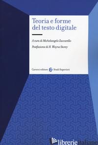 TEORIA E FORME DEL TESTO DIGITALE - ZACCARELLO M. (CUR.)