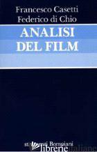 ANALISI DEL FILM - CASETTI FRANCESCO; DI CHIO FEDERICO