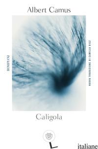 CALIGOLA - CAMUS ALBERT