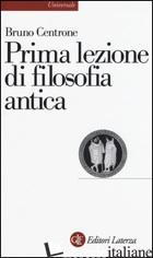 PRIMA LEZIONE DI FILOSOFIA ANTICA - CENTRONE BRUNO