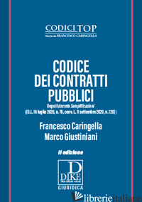 CODICE DEI CONTRATTI PUBBLICI - CARINGELLA FRANCESCO; GIUSTINIANI MARCO