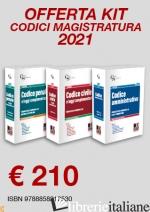 KIT CODICI MAGISTRATURA 2021: CODICE PENALE E LEGGI COMPLEMENTARI-CODICE CIVILE  - AA. VV.