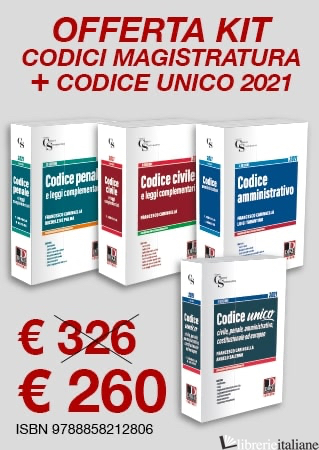 KIT CODICI MAGISTRATURA 2021: CODICI MAGISTRATURA-CODICE UNICO - AA. VV.