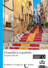 GRAMATICA ESPANOLA. NIVELES A1-C2 - ODICINO RAFFAELLA; CAMPOS CECILIA; SANCHEZ MAJORIE