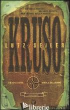 KRUSO - SEILER LUTZ