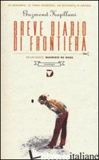 BREVE DIARIO DI FRONTIERA - KAPLLANI GAZMEND