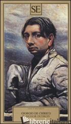 SIGNOR DUDRON (IL) - DE CHIRICO GIORGIO; DE SANNA J. (CUR.)