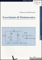 ESERCIZIARIO DI ELETTROTECNICA - BERTONCINI FRANCESCO