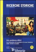 RICERCHE STORICHE (2016). VOL. 1: «UM PROBLEMA DIFICIL». LA RIVOLUZIONE DEI GARO - ALBANESE M. (CUR.); GORI A. (CUR.)