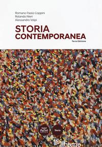 STORIA CONTEMPORANEA - COPPINI ROMANO PAOLO; NIERI ROLANDO; VOLPI ALESSANDRO