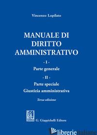 MANUALE DI DIRITTO AMMINISTRATIVO - LOPILATO VINCENZO