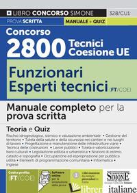 CONCORSO 2800 TECNICI COESIONE UE..- FUNZIONARI ESPERTI TECNICI (FT/COE). MANUAL - LIBRO CONCORSO