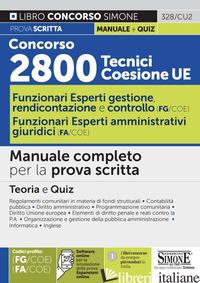 CONCORSO 2800 TECNICI COESIONE UE. FUNZIONARI ESPERTI DI GESTIONE, RENDICONTAZIO - LIBRO CONCORSO