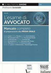 ESAME DI AVVOCATO. MANUALE COMPLETO DI PREPARAZIONE ALLA PROVA ORALE (L') - 54