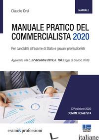 MANUALE PRATICO DEL COMMERCIALISTA - ORSI CLAUDIO