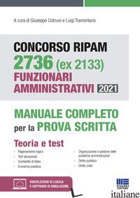 CONCORSO RIPAM 2736 (EX 2133) FUNZIONARI AMMINISTRATIVI 2021. MANUALE COMPLETO P - AA.VV.
