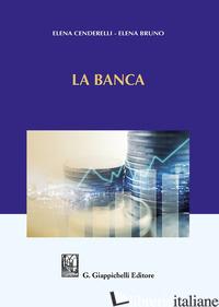 BANCA (LA) - BRUNO ELENA; CENDERELLI ELENA