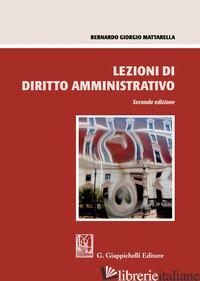 LEZIONI DI DIRITTO AMMINISTRATIVO - MATTARELLA BERNARDO GIORGIO