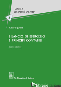 BILANCIO DI ESERCIZIO E PRINCIPI CONTABILI - QUAGLI ALBERTO