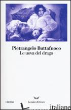 UOVA DEL DRAGO (LE) - BUTTAFUOCO PIETRANGELO