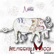 AREPIGGHIA LA VACCA CD - NERKIAS