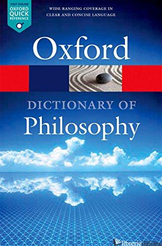 OXFORD DICTIONARY OF PHILOSOPHY - BLACKBURN
