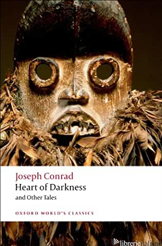 HEART OF DARKNESS AND OTHER TALES - CONRAD JOSEPH