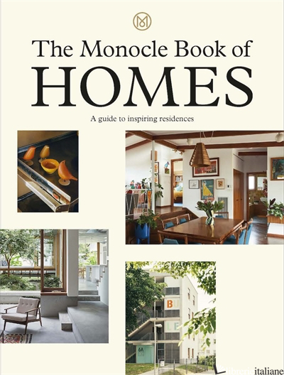 The Monocle Book of the Home -