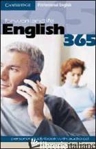 ENGLISH 365. PERSONAL STUDY BOOK. PER LE SCUOLE SUPERIORI. CON CD AUDIO. VOL. 1 - FLINDERS STEVE; DIGNEN BOB; SWEENEY SIMON
