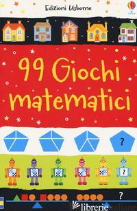 99 GIOCHI MATEMATICI - KHAN SARAH