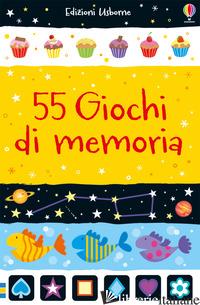 55 GIOCHI DI MEMORIA. EDIZ. A COLORI - KHAN SARAH