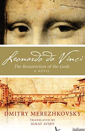 LEONARDO DA VINCI: GOD'S RESURGENT - MEREZHKOVSKY DMITRY