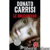 Le Chuchoteur - Carrisi Donato