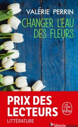 CHANGER L'EAU DES FLEURS - PERRIN VALERIE