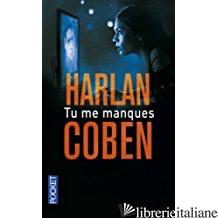 TU ME MANQUES - COBEN HARLAN